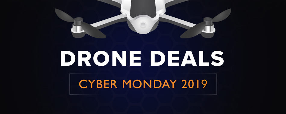 cybermonday-drone-deals-2019
