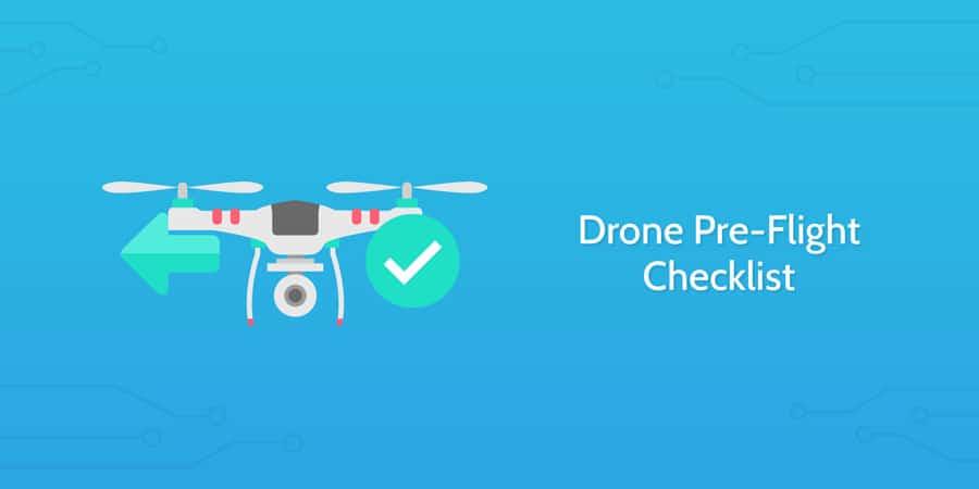Drone pre flight checklist